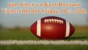 Ticket Info for East Bernard Football Game