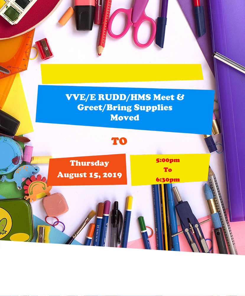 Meet and Greet/Bring Supplies Date Moved To Thursday, August 15, 2019 5:00p.m.-6:30p.m.