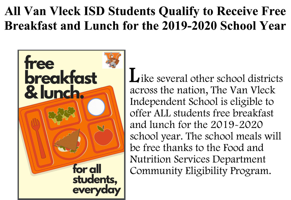 All Van Vleck ISD Students Qualify to Receive Free Breakfast and Lunch for the 2019-2020 School Year