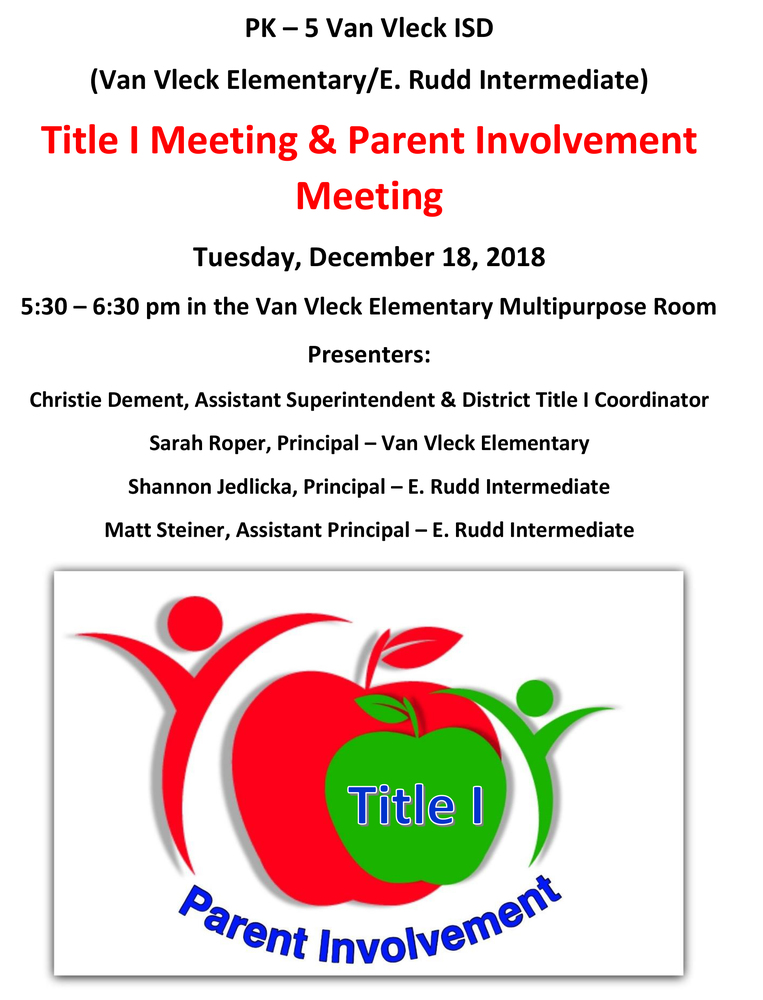 Van Vleck ISD Title I & Parent Involvement Meeting for Van Vleck Elementary and E Rudd Intermediate