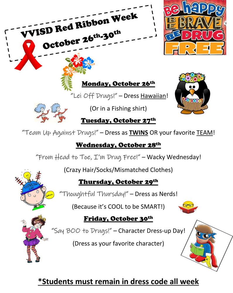 BE HAPPY - BE BRAVE - BE DRUG FREE - VVISD IS CELEBRATING RED RIBBON WEEK MONDAY 10-26 through 10-30