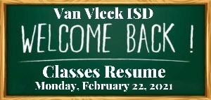 VVISD Classes Resume (Mon., Feb. 22nd)