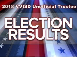 2018 VVISD Trustee Election Results